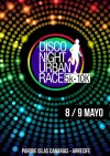 DISCO NIGHT URBAN RACE SPORT ZONE